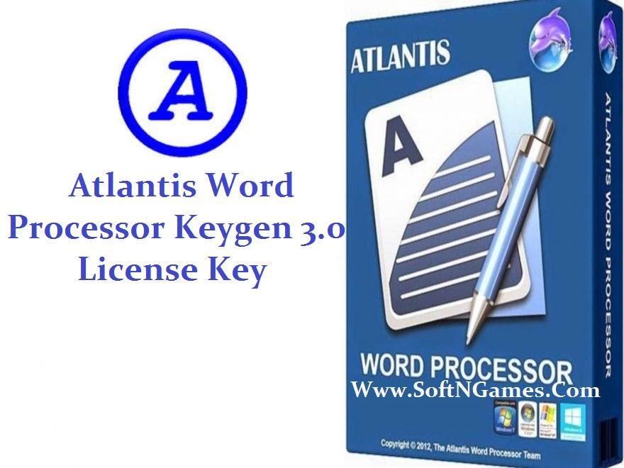 Atlantis Word Processor Keygen 3.0 License Key-Softngames